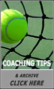 Monthly Tennis Coaching Tip